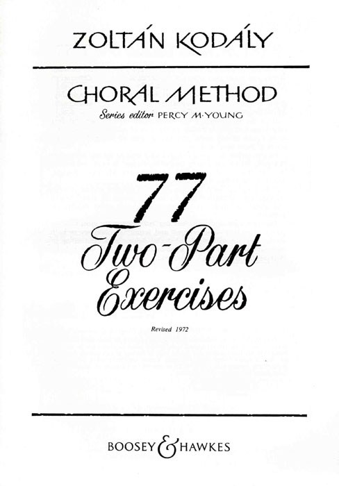 Zoltán Kodály: 77 Two-Part Exercises: Children's Choir: Vocal Tutor