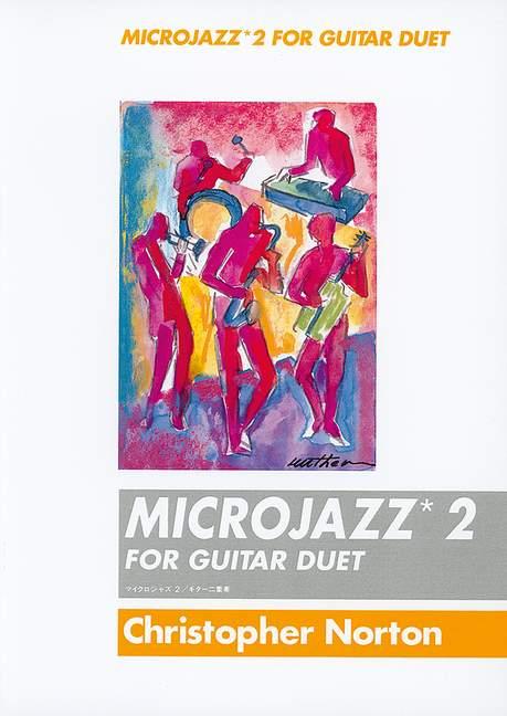 Christopher Norton: Microjazz Guitar Duets 2: Guitar Duet: Instrumental Album
