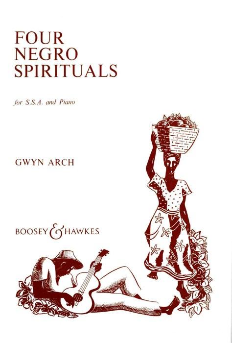 Four Negro Spirituals: SSA: Vocal Score