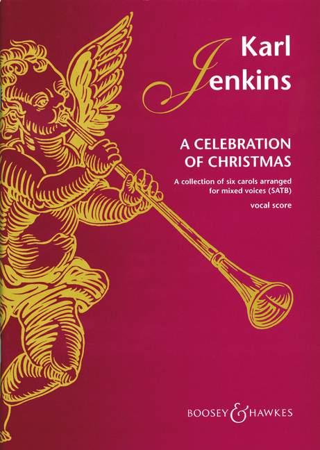 Karl Jenkins: A Celebration of Christmas: SATB: Vocal Score
