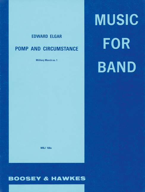 Edward Elgar: Pomp And Circumstance - Military March No. 1: Concert Band: Score