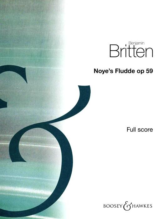 Benjamin Britten: Noye's Fludde Op.59: Children's Choir: Score