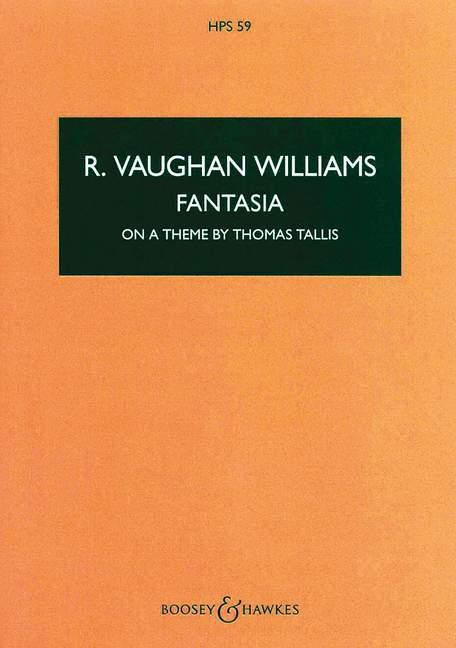 Ralph Vaughan Williams: Fantasia On A Theme By Thomas Tallis: Orchestra: Study