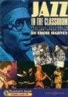 Jazz in the Classroom: Jazz Ensemble