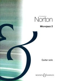 Christopher Norton: Microjazz 2 For Guitar: Guitar: Instrumental Album