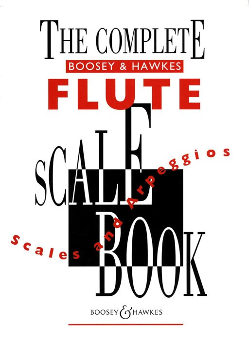 Complete Flute Scale Book: Flute: Study
