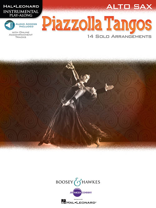 Astor Piazzolla: Piazzolla Tangos: Alto Saxophone: Instrumental Album