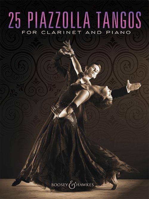 Astor Piazzolla: 25 Piazzolla Tangos: Clarinet: Instrumental Album