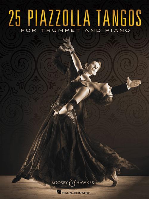 Astor Piazzolla: 25 Piazzolla Tangos: Trumpet: Instrumental Album