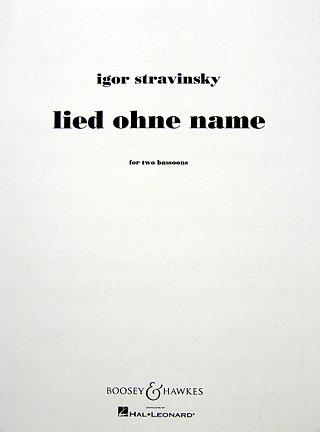 Igor Stravinsky: Lied ohne Name: Bassoon