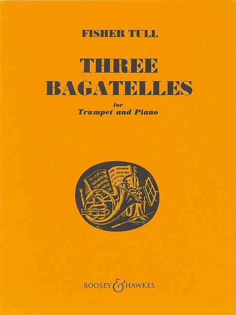 Fisher Tull: Three Bagatelles: Trumpet