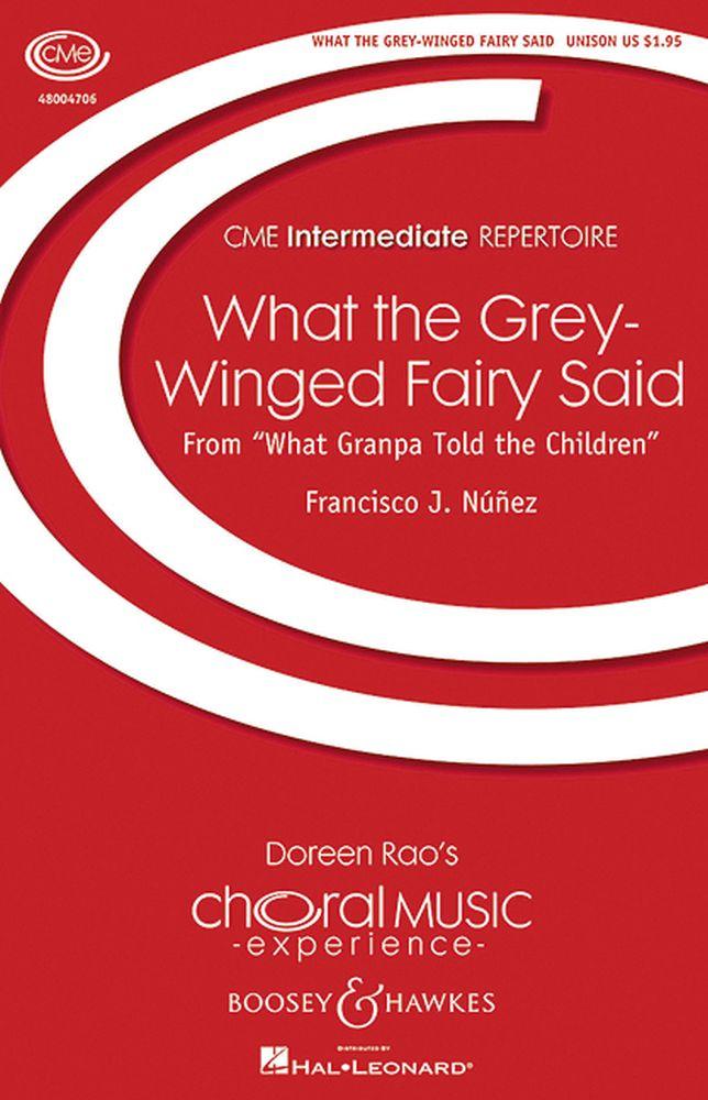 Francisco J. Núñez: What Grandpa Told the Children: Unison Voices