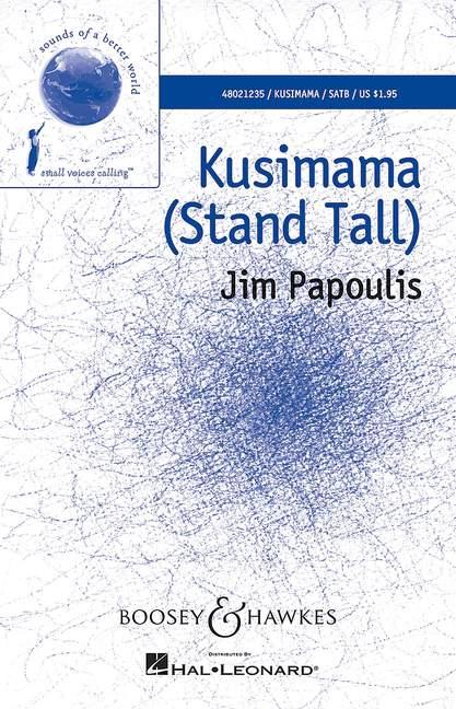 Jim Papoulis: Kusimama: SATB: Vocal Score