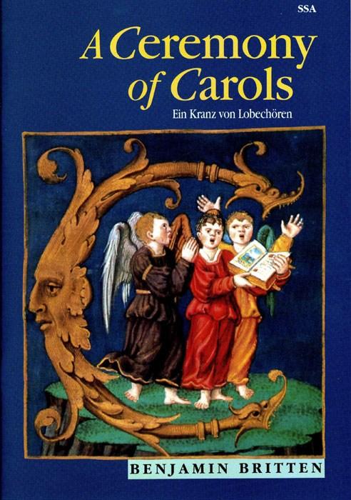 Benjamin Britten: A Ceremony Of Carols Op.28: SSA: Vocal Score