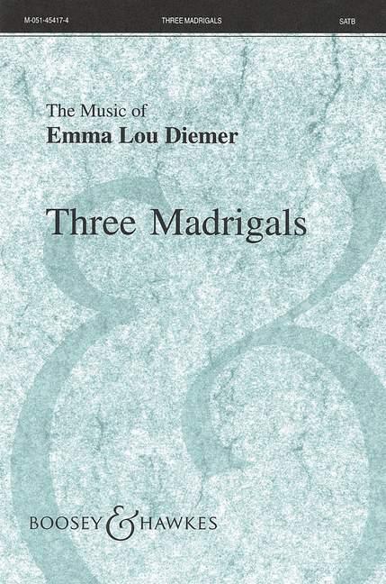 Emma Lou Diemer: Three Madrigals: SATB: Vocal Score