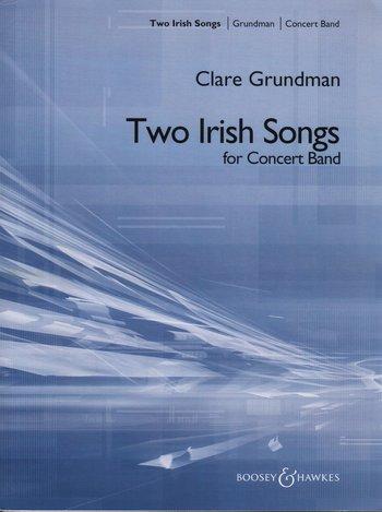 Clare Grundman: Two Irish Songs: Concert Band