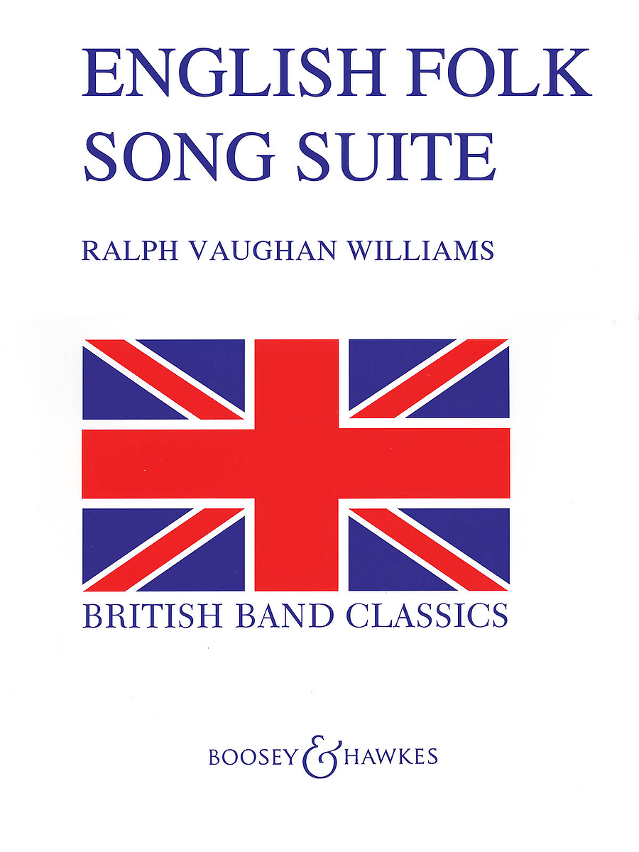 Ralph Vaughan Williams: English Folk Song Suite: Concert Band