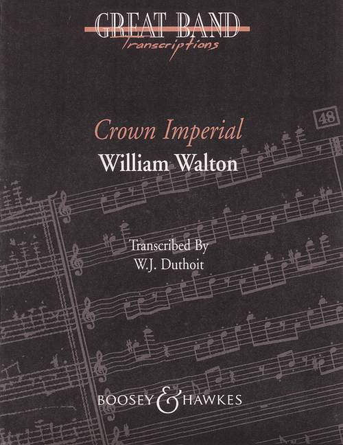 William Walton: Crown Imperial March: Concert Band: Score and Parts