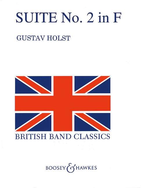 Gustav Holst: Suite No.2 Op.28 In F: Concert Band: Score