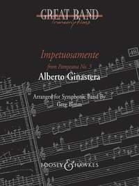 Alberto Ginastera: Impetuosamente: Concert Band