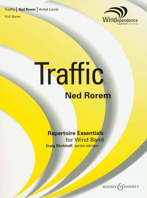 Ned Rorem: Traffic: Concert Band