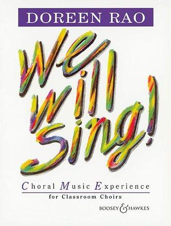 Doreen Rao: We Will Sing!: Children's Choir: Vocal Tutor