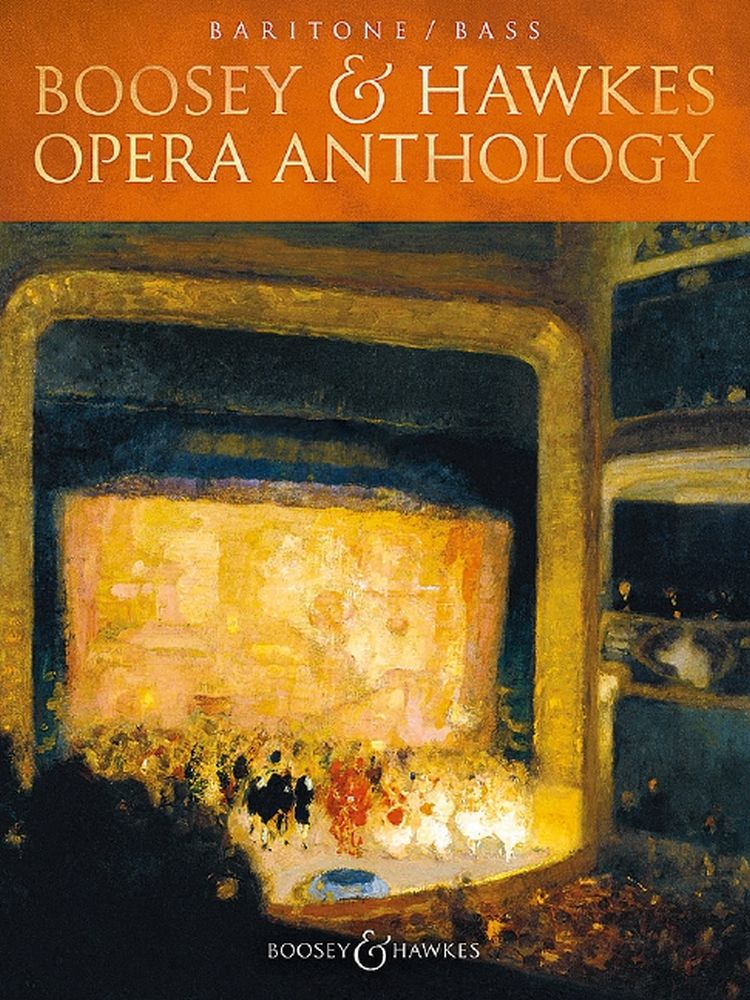 Boosey and Hawkes Opera Anthology: Baritone Voice: Vocal Album