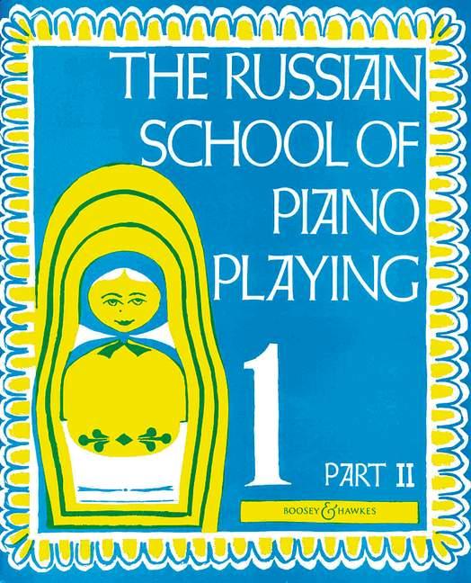 The Russian School of Piano Playing 1B: Piano: Instrumental Tutor