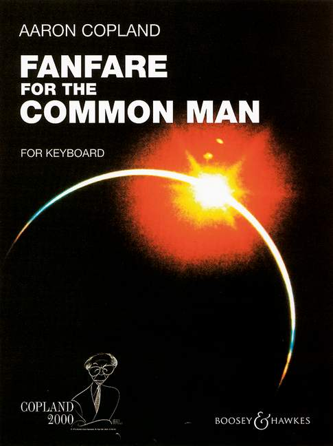 Aaron Copland: Fanfare for the Common Man: Piano: Instrumental Work