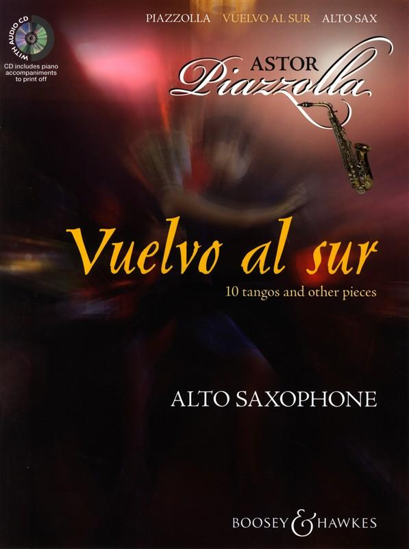 Astor Piazzolla: Vuelvo Al Sur: Alto Saxophone: Instrumental Album