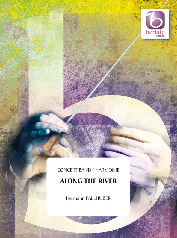 Hermann Pallhuber: Along the River: Concert Band: Score & Parts