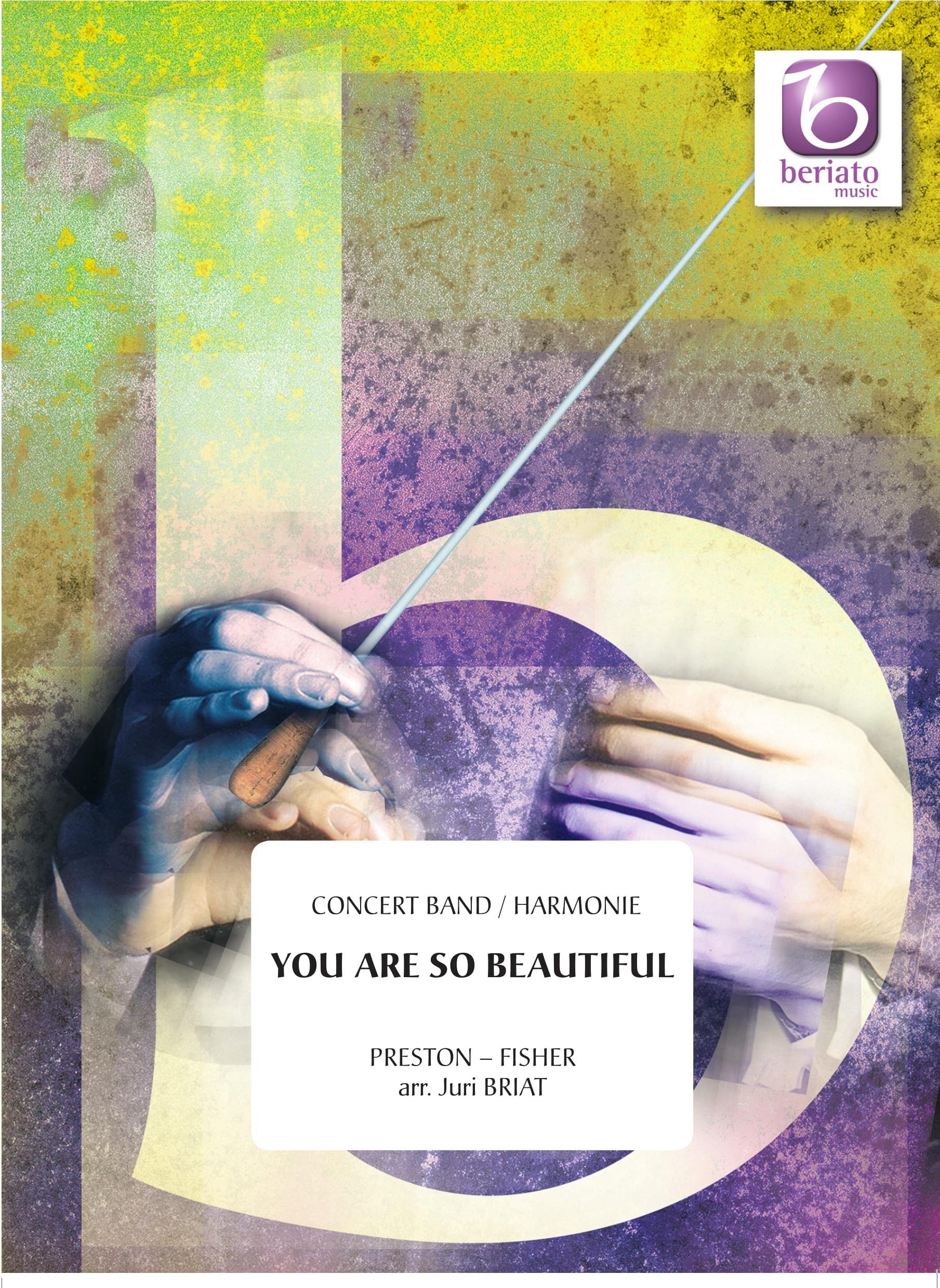 B. Preston: You Are So Beautiful: Concert Band: Score & Parts