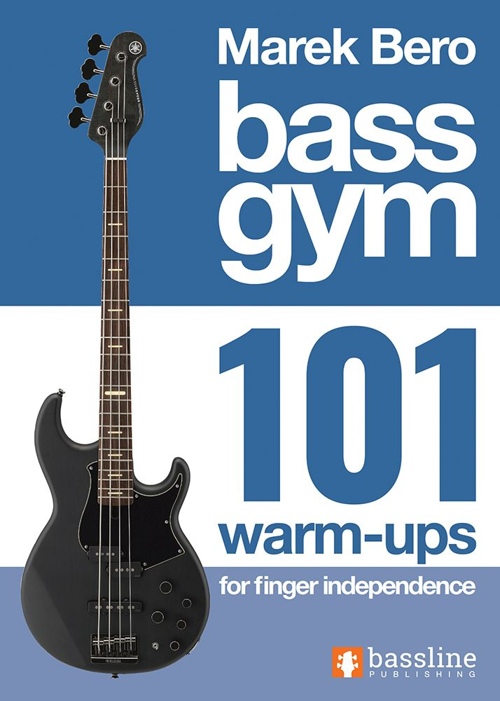 Bass Gym 101 Warm-Ups for Finger Independence: Bass Guitar: Instrumental Tutor