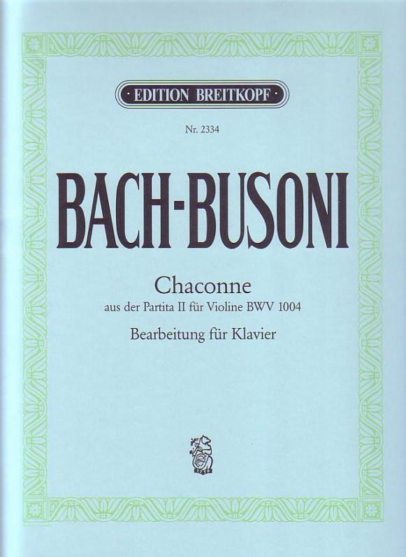 Johann Sebastian Bach: Chaconne From The Partita II BWV 1004 For Piano: Piano: