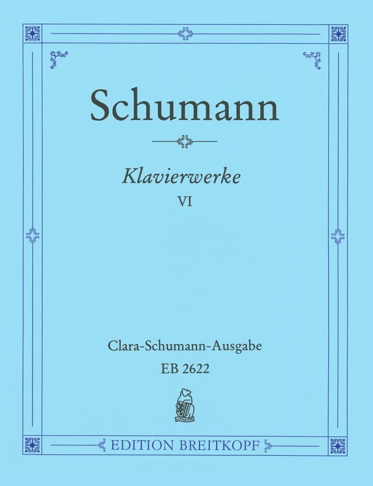 Robert Schumann: Klavierwerke 6: Piano: Instrumental Work