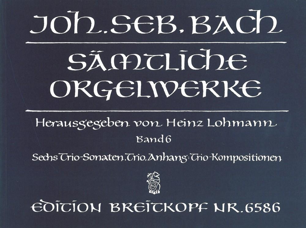 Johann Sebastian Bach: Complete Organ Works  Book 6: Organ: Instrumental Work