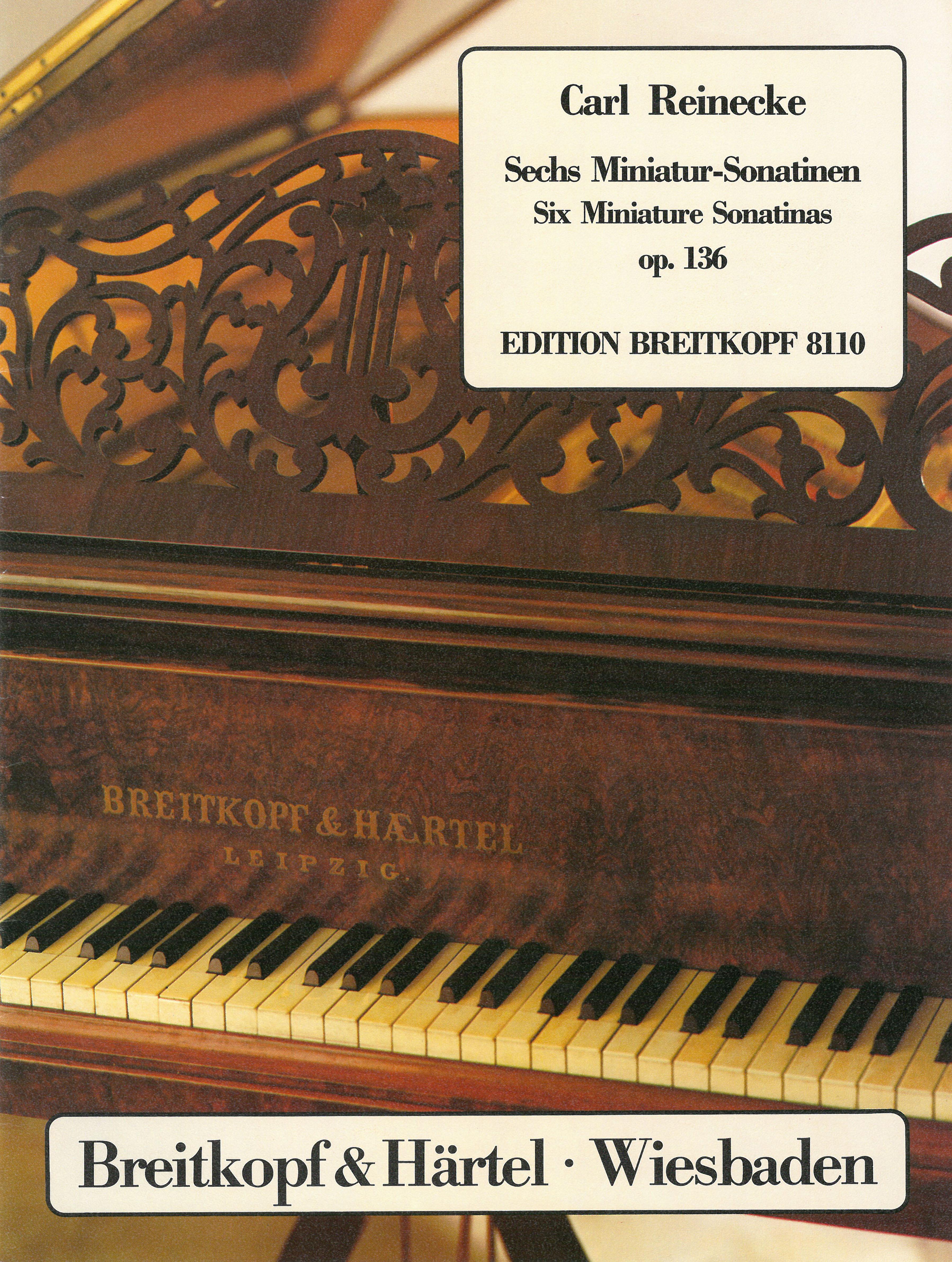 Carl Reinecke: Six Miniature Sonatinas Op.136: Piano: Instrumental Work