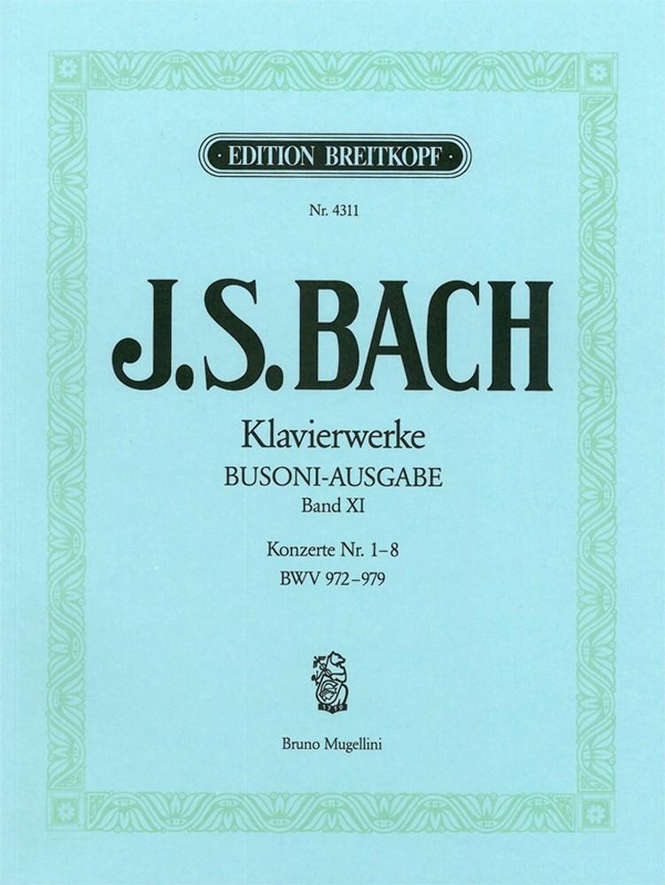 Johann Sebastian Bach: Complete Piano Works - Vol. XI: Piano: Instrumental Work