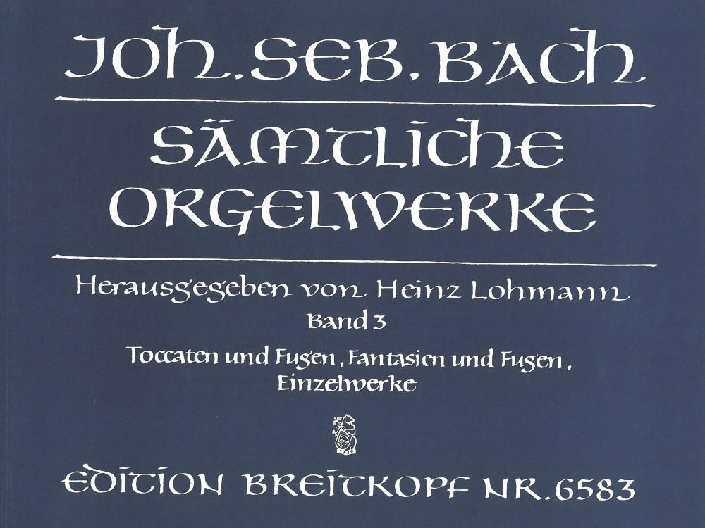 Johann Sebastian Bach: Complete Organ Works  Book 3: Organ: Instrumental Work