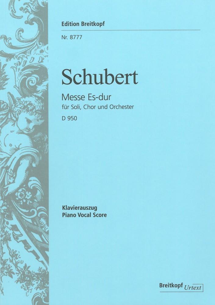 Franz Schubert: Mass E Flat Major D 950: Mixed Choir: Vocal Score