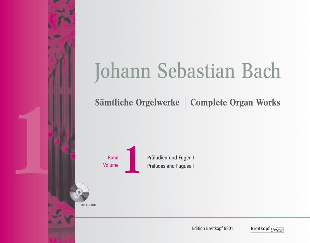 Johann Sebastian Bach: Complete Organ Works - Volume 1: Organ: Instrumental Work