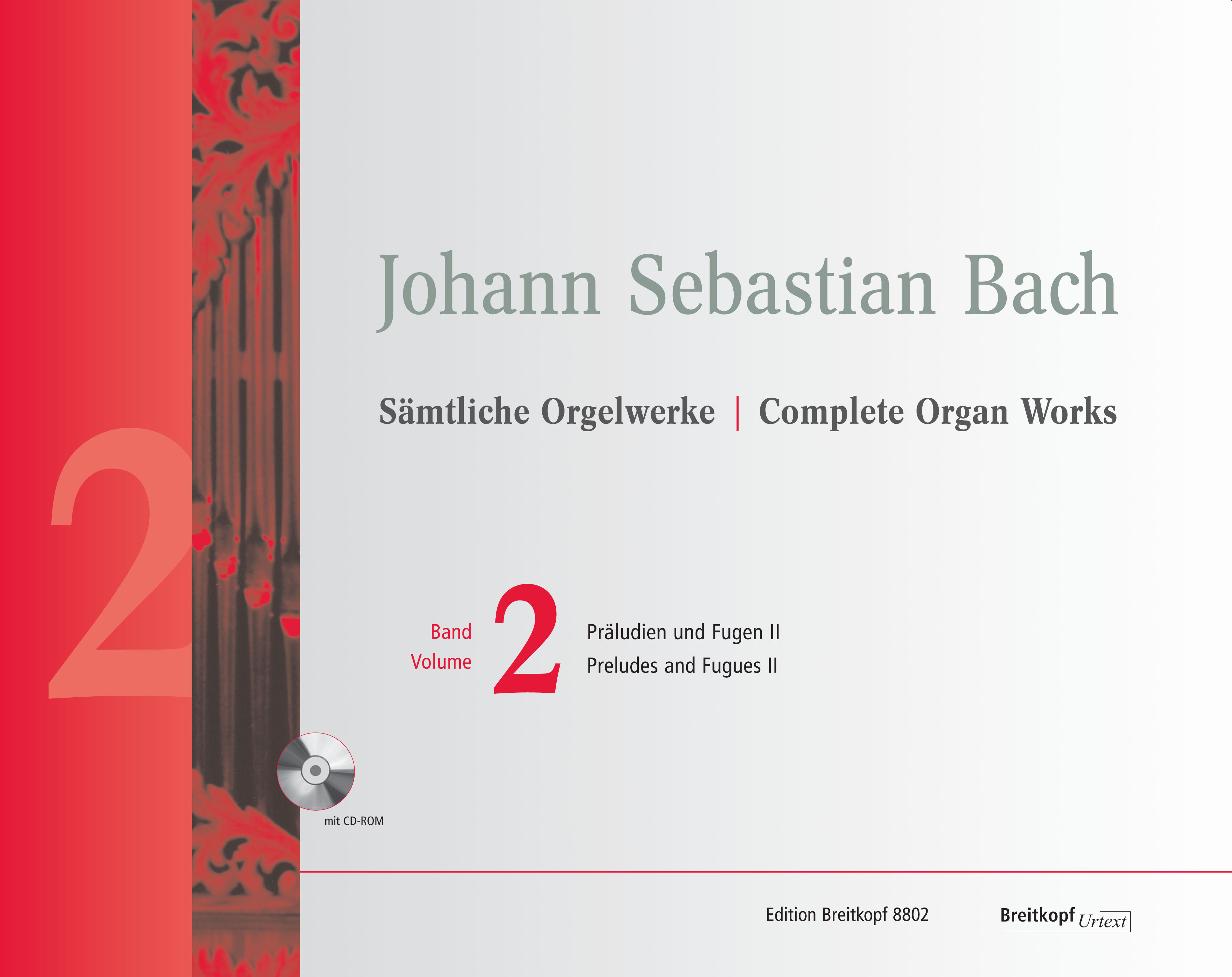 Johann Sebastian Bach: Complete Organ Works - Volume 2: Organ: Instrumental Work