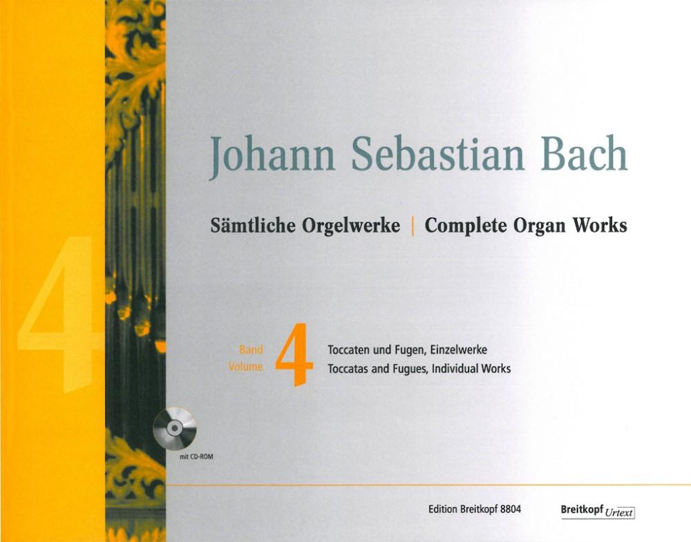 Johann Sebastian Bach: Complete Organ Works - Volume 4: Organ: Instrumental Work