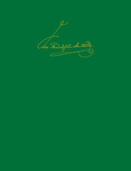 Felix Mendelssohn Bartholdy: Leipziger Ausgabe der Werke - Vol. 10: Orchestra: