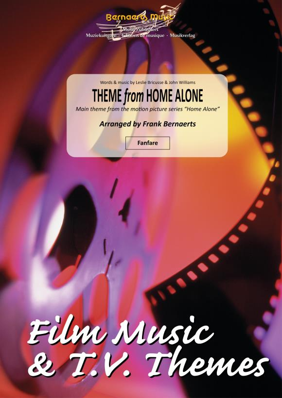 John Williams Leslie Briousse: Theme From Home Alone: Fanfare: Score and Parts