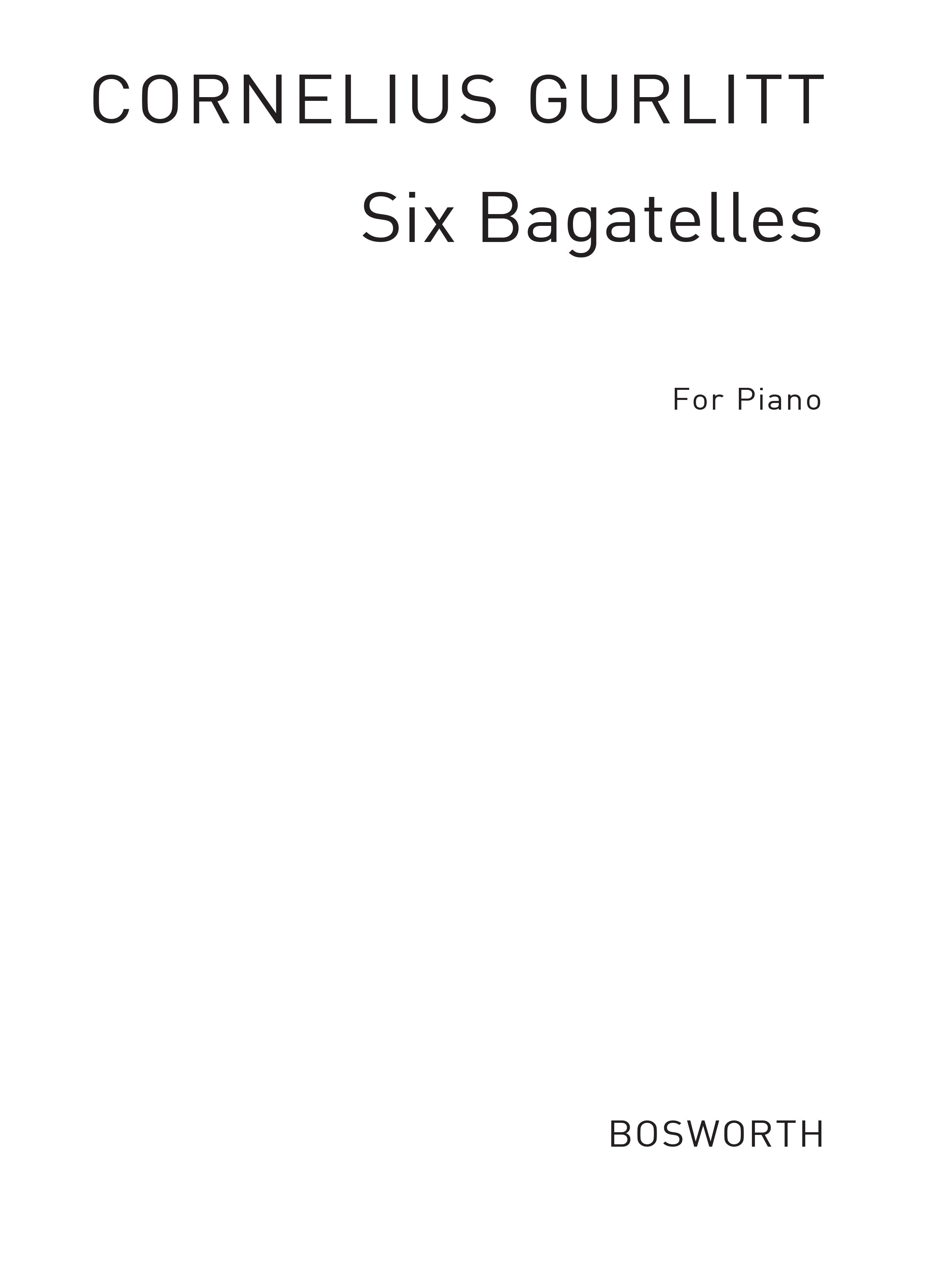 Cornelius Gurlitt: Cornelius Gurlitt: Six Bagatelles For Piano Op.224: Piano:
