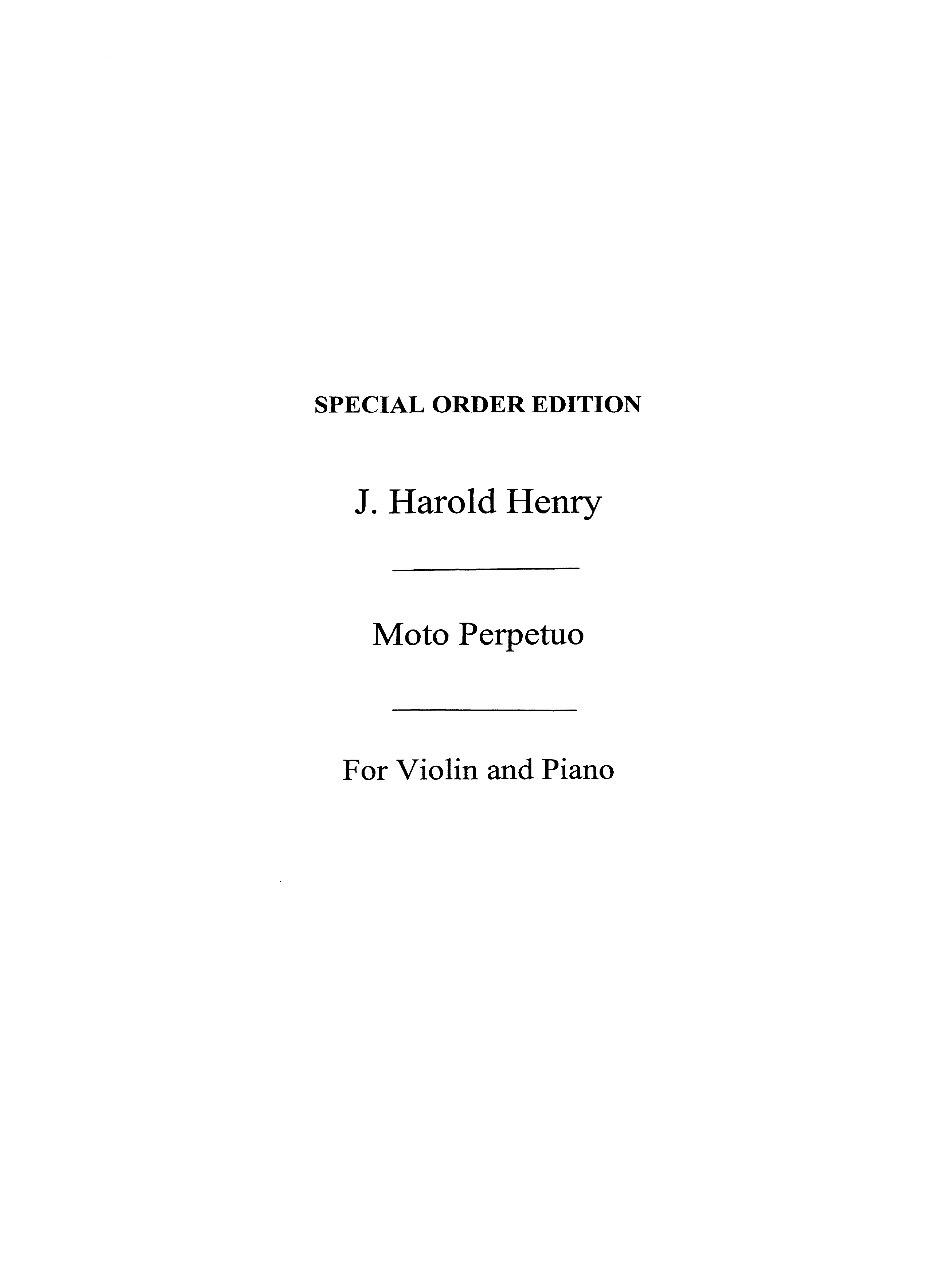 H. Henry J.: Moto Perpetuo: Violin: Vocal Score