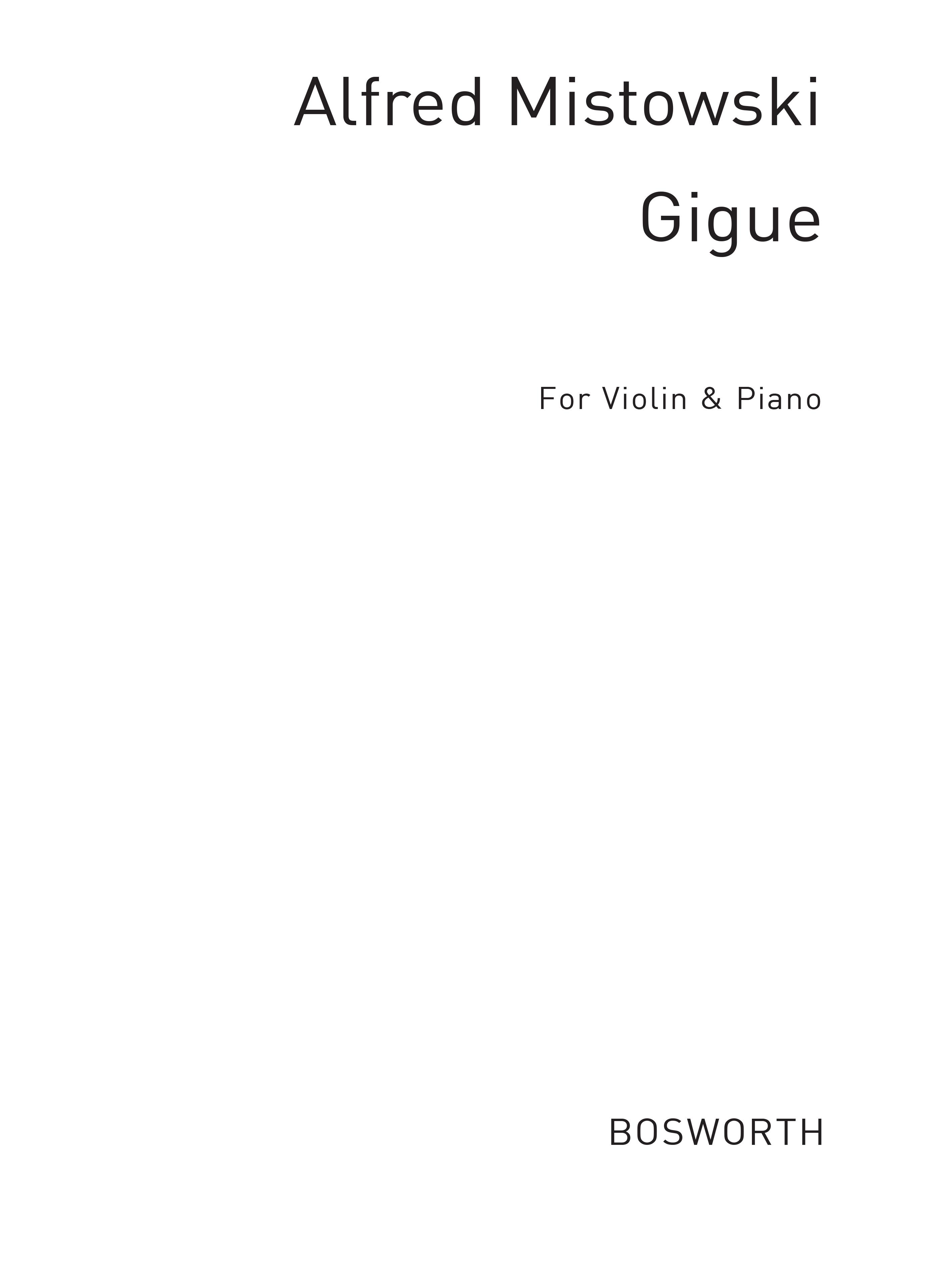 Johann Sebastian Bach: J.S. Bach Gigue (Mistowski) Vln/Pf: Violin: Instrumental