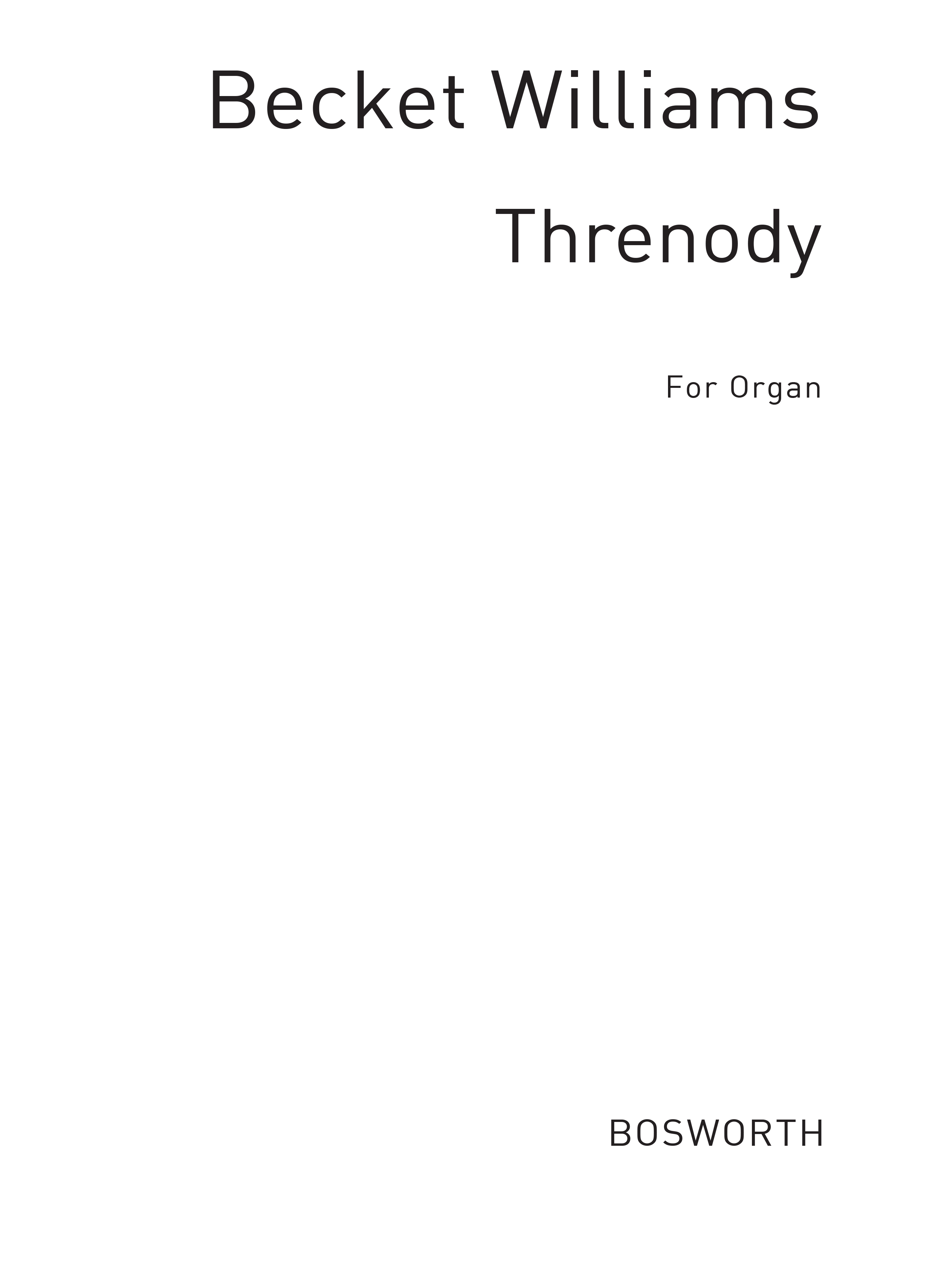 Christopher Williams Becket: Christopher A Becket Williams: Threnody For Organ: