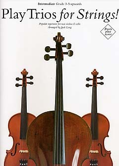 Play Trios For Strings: String Ensemble: Score and Parts